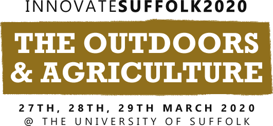 Innovate Suffolk 2020 The Outdoors and Agriculture